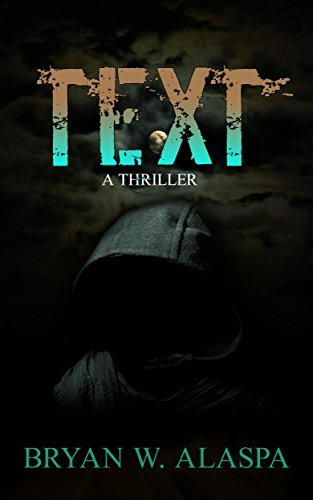 TEXT A Thriller Kindle Edition