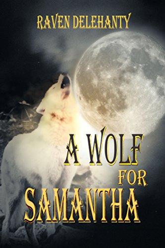 A WOLF FOR SAMANTHA