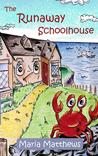 The Runaway Schoolhouse Kindle Edition
