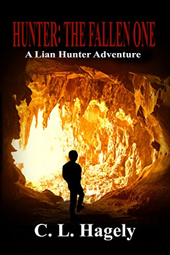 The Fallen One (A Lian Hunter Adventure Book 1)