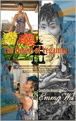 The House of Vegannatti Food Mantra Guide 101 Series 1