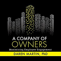 A Company of Owners by Daren Martin