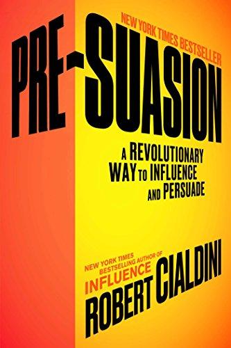 Presuasion by Robert Cialdini
