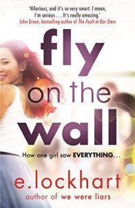 Fly on the Wall by E Lockhart