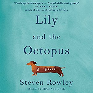 Lily and the Octopus by Steven Rowley Audiobook