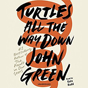 Turtles All The Way Down by John Green CD Cover