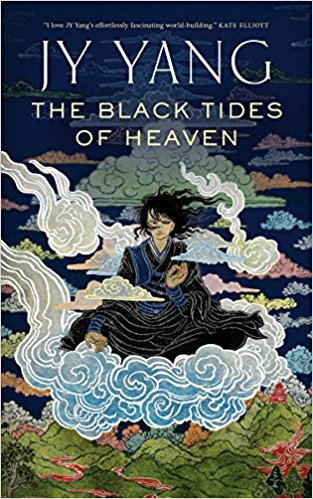 The Black Tides of Heaven by J.Y. Yang Paperback