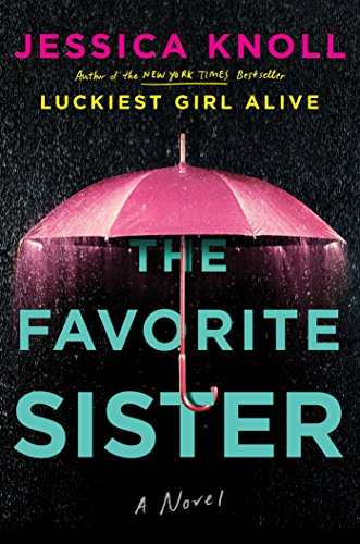 The Favorite Sister by Jessica Knoll Kindlecover