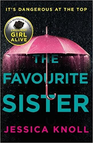The Favorite Sister by Jessica Knoll Paperback