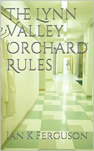 The Lynn Valley Orchard Rules Kindle Edition