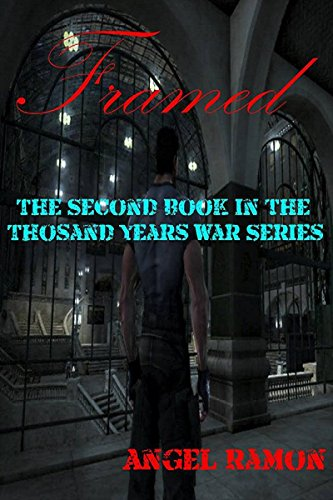 The Second Book of the Thousand Years War Series