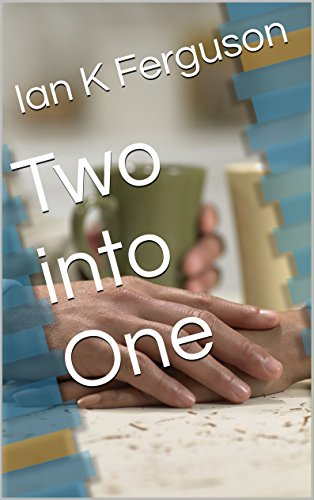 Two into One Kindle Edition by Ian K Ferguson (Author)