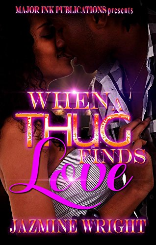 When A Thug Finds Love Kindle Edition