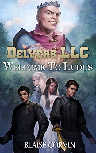 Delvers LLC Welcome to Ludus Kindle Edition