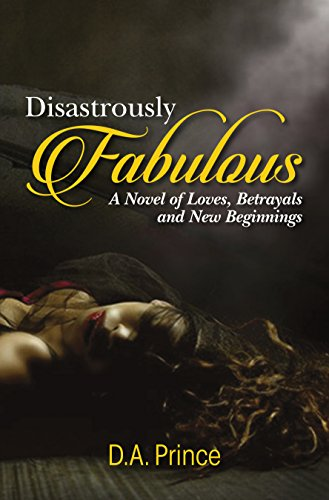 Disastrously Fabulous