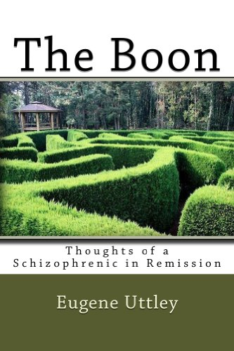 Thoughts of a Schizophrenic in Remission Kindle Edition