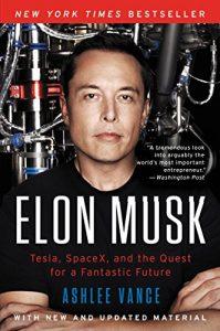 Elon Musk written by Ashlee Vance