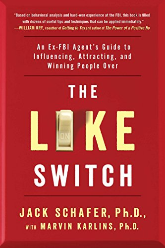 The Like Switch by Jack Schafer
