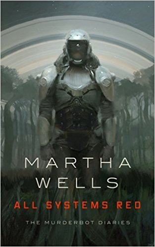 All Systems Red by Martha Wells Paperback