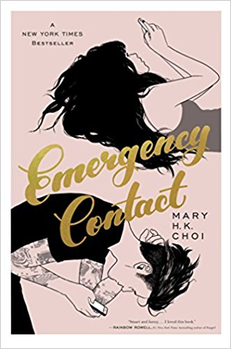 Emergency Contact by Mary H. K. Choi Hardcover
